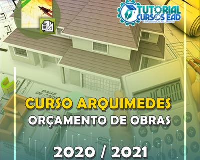Curso Arquimedes 2019 a 2021- Orçamento de Obras Completo