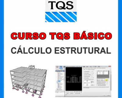 Curso TQS  Básico V18 Cálculo Estrutural