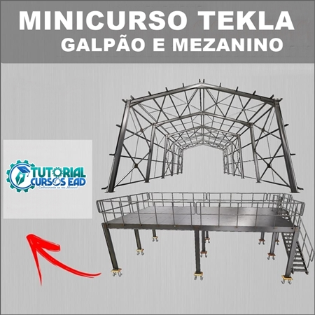 Minicurso Tekla – Galpão e Mezanino