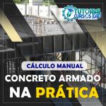 Curso Concreto Armado na Prática Cálculo Manual