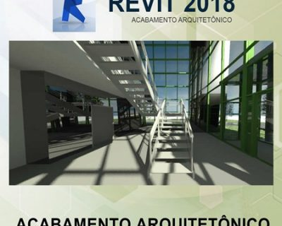 Curso Revit 2018 Acabamento Arquitetônico