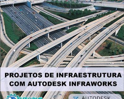 Curso Projetos de Infraestrutura Projetando com Infraworks