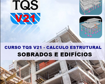 Curso TQS V21 Cálculo Estrutural de Sobrado e Edifícios Completo