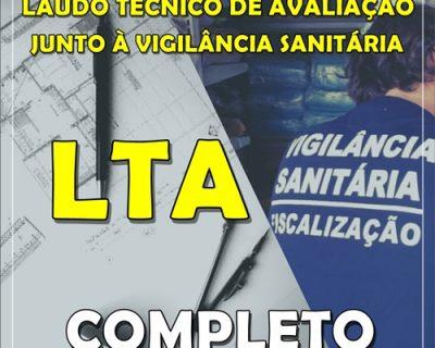 Curso Projeto para Obtenção de Laudo Técnico de Avaliação LTA  junto à Vigilância Sanitária