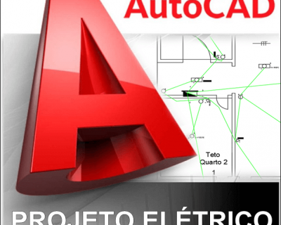 Curso Autocad 2013/2015 Projeto Elétrico Residencial