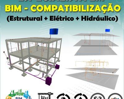 ESPECIALISTA EM BIM E COMPATIBILIZAÇÃO DE PROJETOS (ESTRUTURAL + ELÉTRICO + HIDRÁULICO)