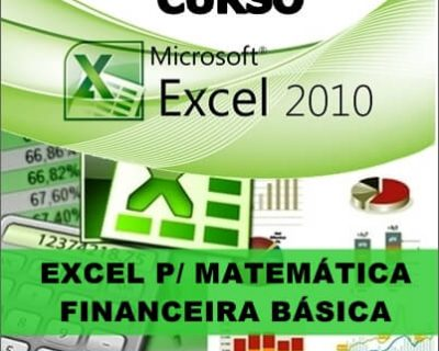 Curso Excel Matemática Financeira Básica