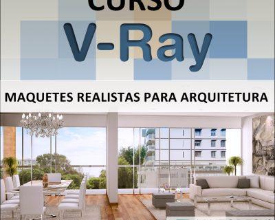 Curso VRray Maquetes Realistas para Arquitetura